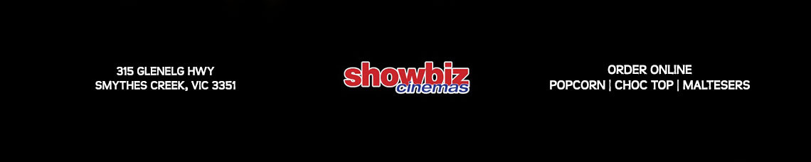 Showbiz Cinemas (Smythes Creek)| Order Online | Pick Up and Delivery| TuckerFox